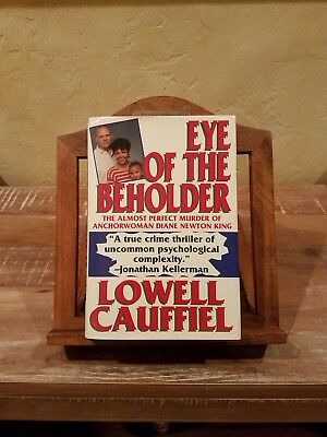 Eye of the Beholder by Lowell Cauffiel signed
