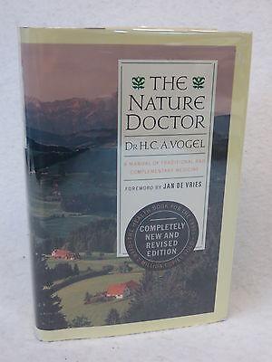 H. C. Vogel THE NATURE DOCTOR Instant Improvement 1st printing 1993 HC/DJ H&c Vogel