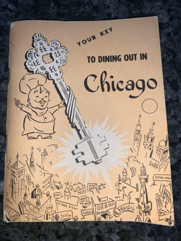 Your Key To Dining Out In Chicago, 1952 Booklet