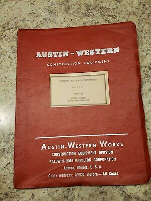 Austin Western Power Grader Super 99 No. 485 Operating And Service Instructions