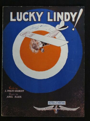 "Vintage Sheet Music 1927 Charles A Lindbergh ""Lucky Lindy!"" Abel Baer"