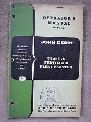 John Deere 74 76 Fertilizer Flexi Planter Operators manual