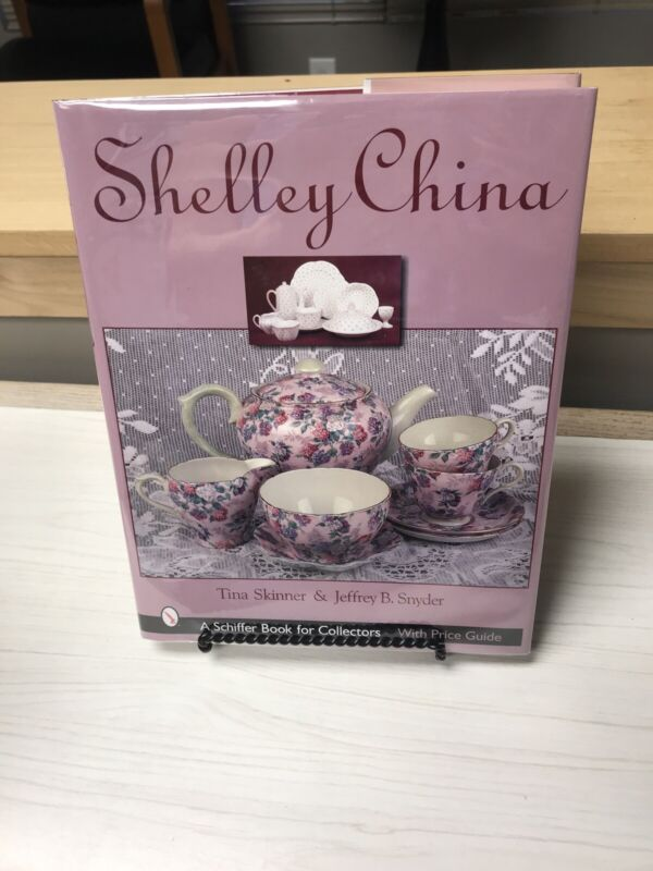 Shelley China By Tina Skinner And Jeffrey Snyder 2001 HB/DJ