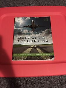 Into to Managerial Accounting Fourth Canadian Edition