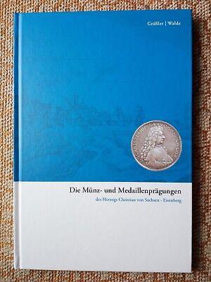 Sachsen-Eisenberg: Münz- und Medaillen des Herzogs Christian. Sonderangebot !!