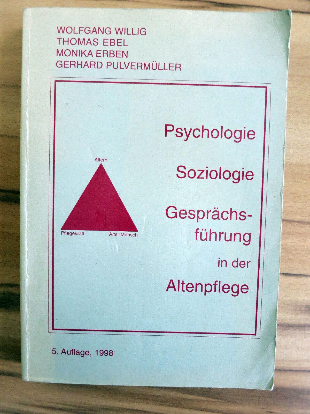 Willig, u.a- Psychologie, Soziologie, Gesprächsführung in der Altenpflege (1998)