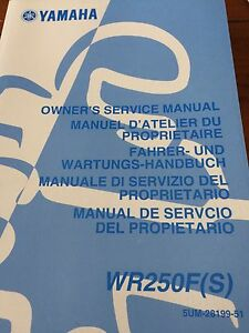 Yamaha WR250F(S) Owners Service Manual