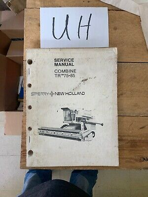 New Holland Tr75 Tr85 Combine Service Manual 40007520 Oem