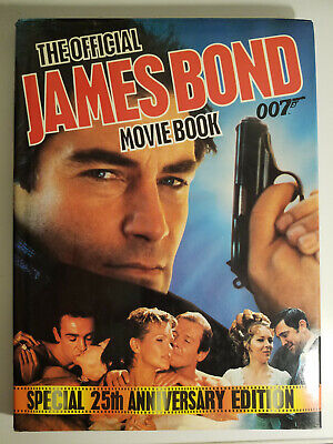 The Official James Bond Movie Book Special 25th Anniversary Edition Hardcover