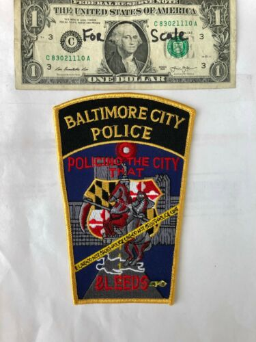 Baltimore City Police Patch (Policing the City that Bleeds) un-sewn mint shape