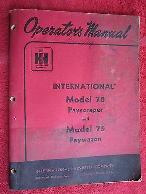 1955 Ih International Harvester Model 75 Payscraper Paywagon Operators Manual