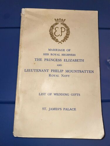 PRINCESS ELIZABETH + LT PHILIP MOUNTBATTEN Marriage List of Wedding Gifts 1947 G