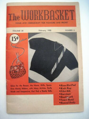 """March 1955 Magazine Titled """"The Workbasket"""" - Home, Needlecraft for Profit *"""