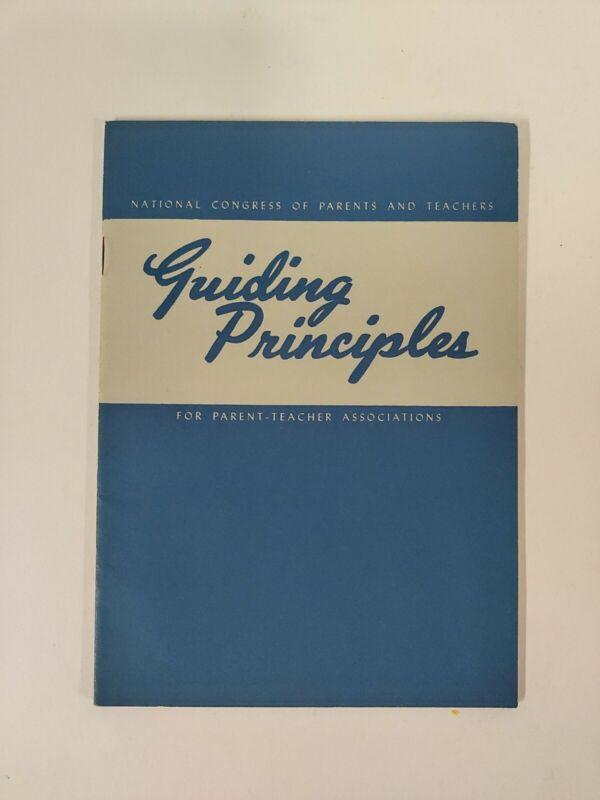 PTA 1948 Teachers Parents GUIDINH PRINCIPLES Booklet School History