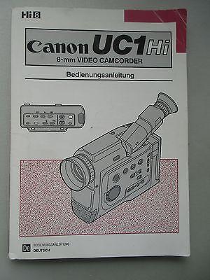 Canon UC1 HI 8-mm Video Camdorder Bedienungsanleitung 1992