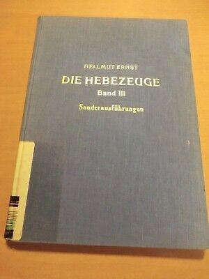 Fachbuch 1959 Ernst Hebezeuge Sonderausführungen Stielgreifer Autokrane Werft ..