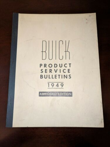 1949 BUICK PRODUCT SERVICE BULLETINS ABRIDGED EDITION ORIGINAL MANUAL