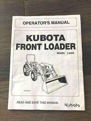 Kubota Front Loader Model La844  Operators Manual