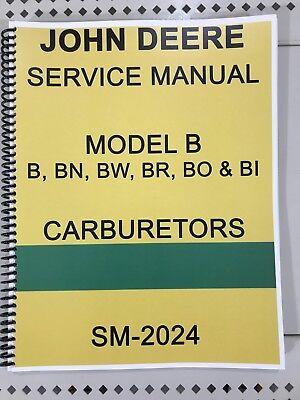 Model B John Deere Carburetor Dealer Service Manual Repair Adjust Tuning Huge