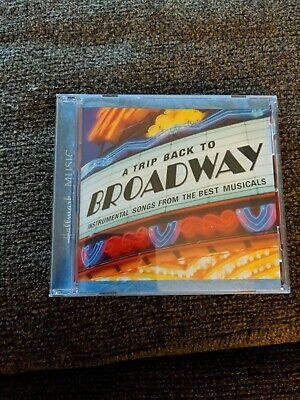 A Trip Back To Broadway Instrumental Songs From The Best Musicals CD 1999