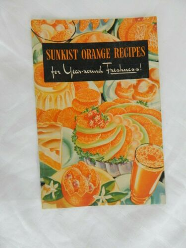 Vintage Recipe Book Sunkist ORANGE RECIPES for Year-Round Citrus Cookbook Cook