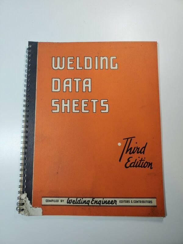 Welding Data Sheets 3rd Edition Welding Engineer 1948