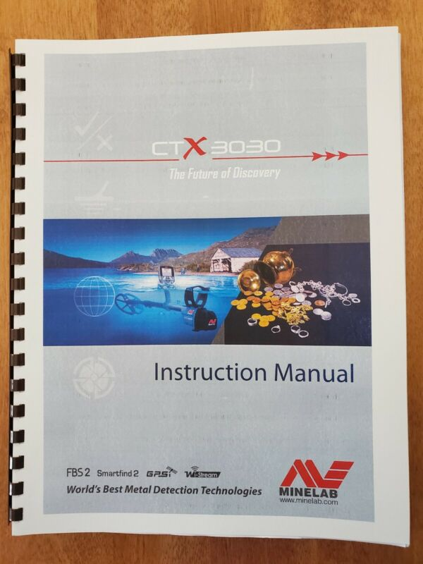 """Minelab CTX 3030 Full Color Operating Manual 8 1/2"""" X 11"""" - 75 Pages"""