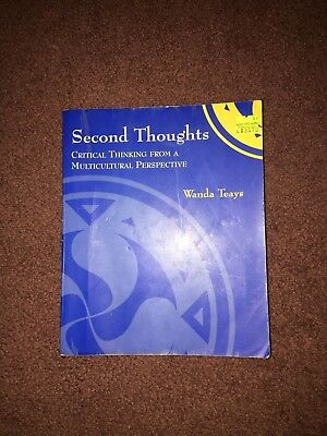 Second Thoughts Critical Thinking From A Multicultural Perspective  Wanda Teays