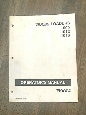 Woods Tractor  Loaders 1009 1012 1016  Operators Manual