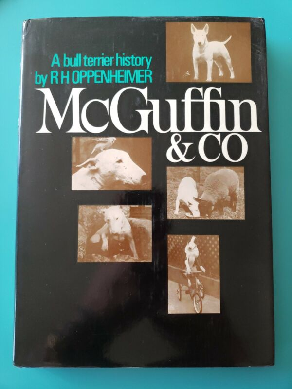 A bull terrier history by R H OPPENHEIMER MCGRUFFIN & CO