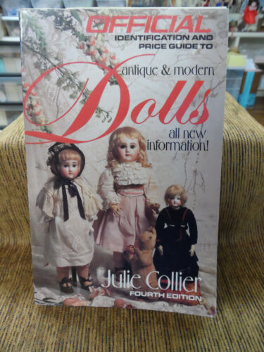 ANTIQUE & MODERN DOLLS PRICE GUIDE BY JULIE COLLIER