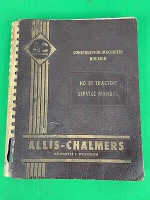 Oem Allis Chalmers Hd 21 Crawler Tractor Dozer Service Manual