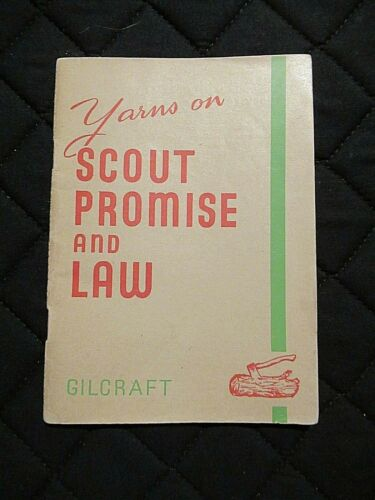 Scouting -  Gilcraft Yarns on Scout Promise and Law 1946 3d Edition