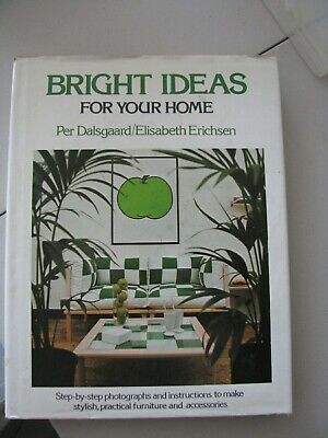 Bright Ideas For Your Home Per Dalsgaard projects fabrication instructions retro