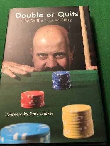 Willie Thorne Signed Hard Back Book
