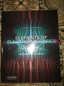 Elements of electromagnetics by Sadiku