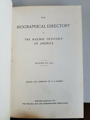 Biographical Directory of Railway Officials of America 1893