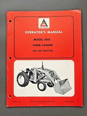 Allis Chalmers Operators Manual For 460 Farm Loader For 160 Tractor