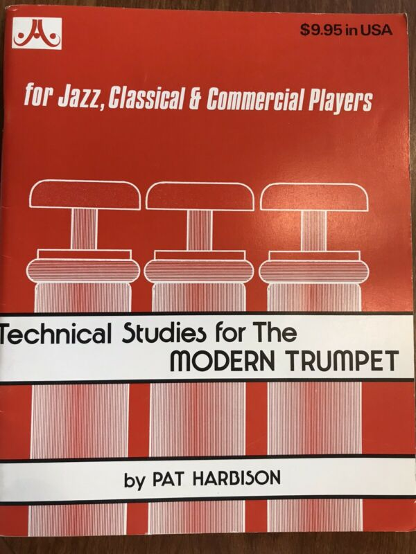 Technical Studies For The Modern Trumpet By Pat Harbison