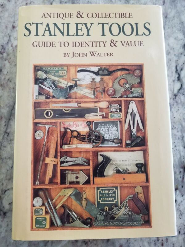 STANLEY TOOLS Guide to Identity & Value Book John Walter Plane Type & Much More