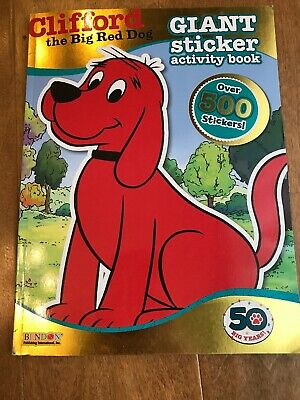 - Clifford the Big Red Dog Giant Sticker Book - 500+ Stickers - Out Of Print