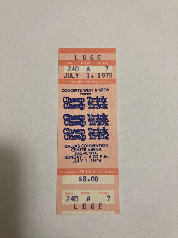 Cheap Trick/ July '79/ Dallas Convention/ Full Concert Ticket/ N Mint