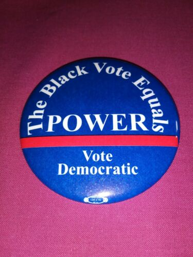 BLACK VOTE EQUALS POWER DEMOCRATIC AFRICAN MINORITY RIGHTS PINBACK BUTTON