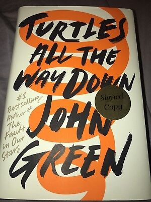 Signed 1 1   Turtles All The Way Down Autographed By John Green New