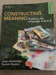 Constructing Meaning Teaching the Language Arts K-8