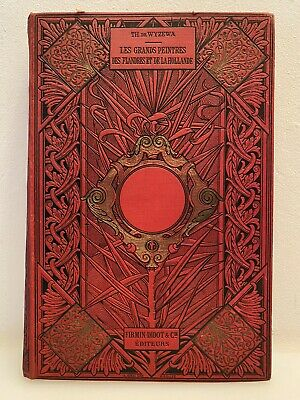 Las Grandes Pintores las Flandes y de la Holanda, Wyzewa, 1890 Firmin...