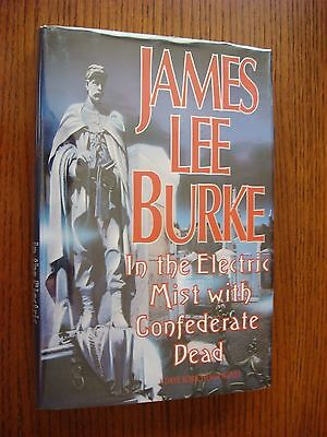 James Lee Burke - In the Electric Mist with Confederate Dead SIGNED HC 1st 1993
