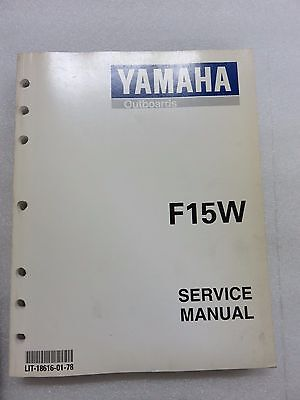 1997 Yamaha Outboard F15W Service Repair Manual LIT-18616-01-78