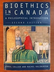 Bioethics in Canada: A Philosophical Introduction (2nd Edition)
