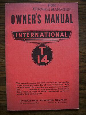Ih Farmall Mccormick International T14 Gas Crawler Owners Manual